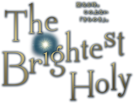 The Brightest Holy